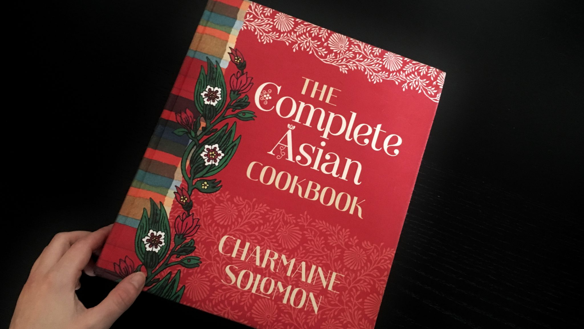 Charmaine Solomon: The Complete Asian Cookbook